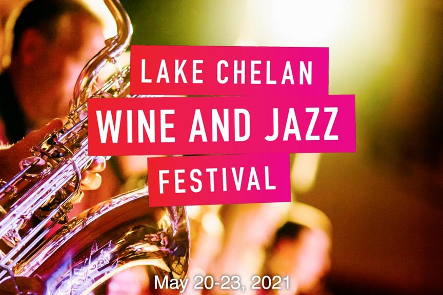 Lake Chelan Wine and Jazz Festival 2021