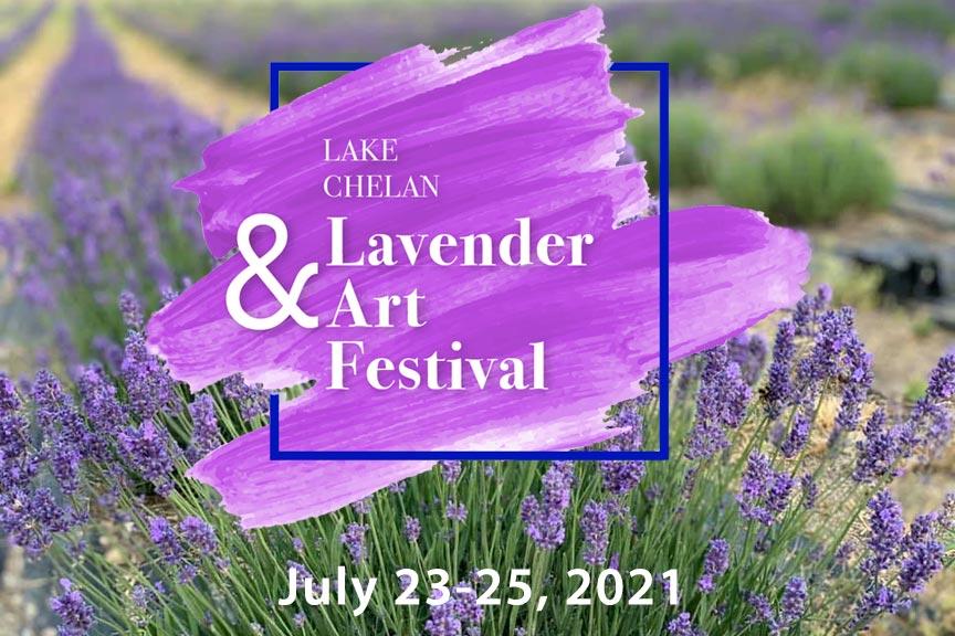 The Lake Chelan Lavender & Art Festival 2021
